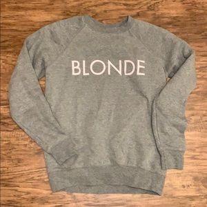 Tops - Brunette the Label BLONDE sweatshirt